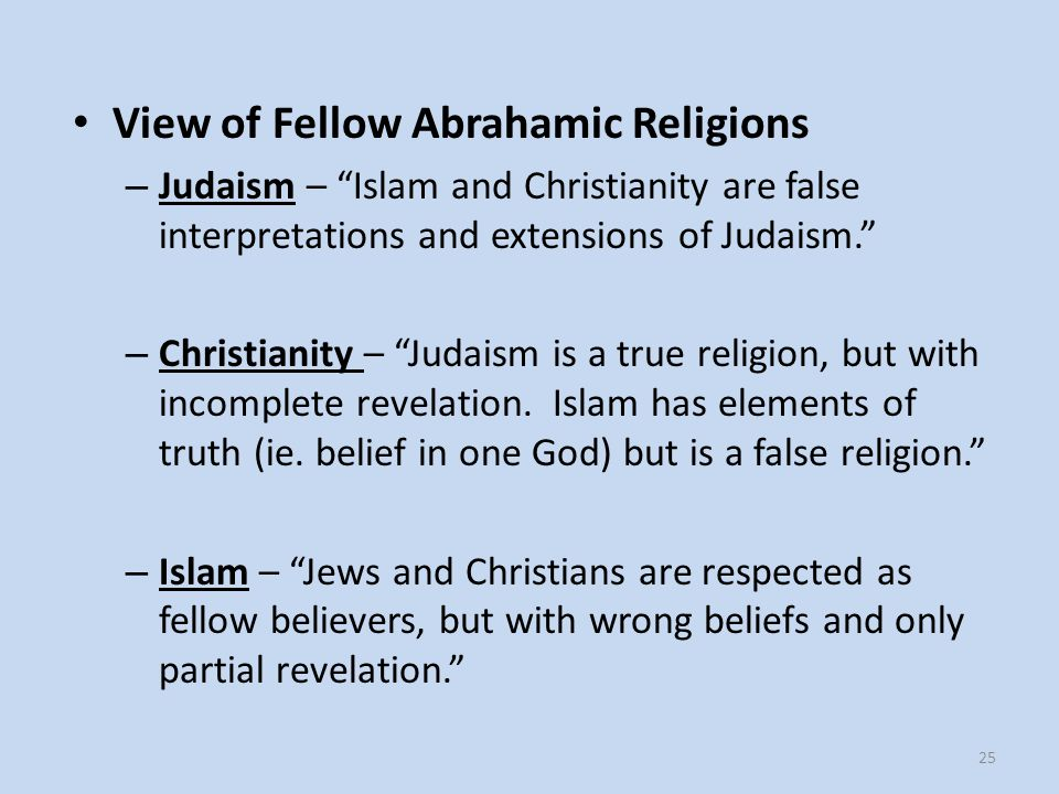 A Comparison of the Three Major Abrahamic Religions