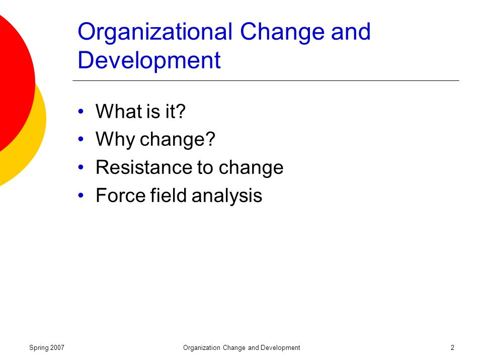 organization wide change forces The types of organizational change are numerous factors which may force companies to make these organizational changes as a forever evolving organization, one should strive to continuously.