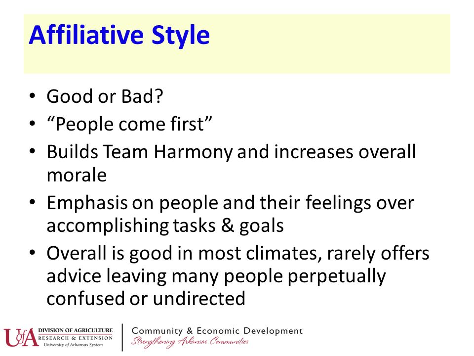 Affiliative Style Good or Bad People come first