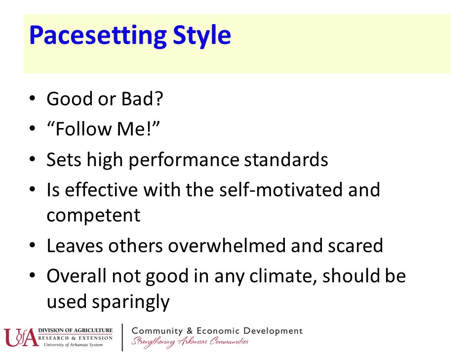 Pacesetting Style Good or Bad Follow Me!