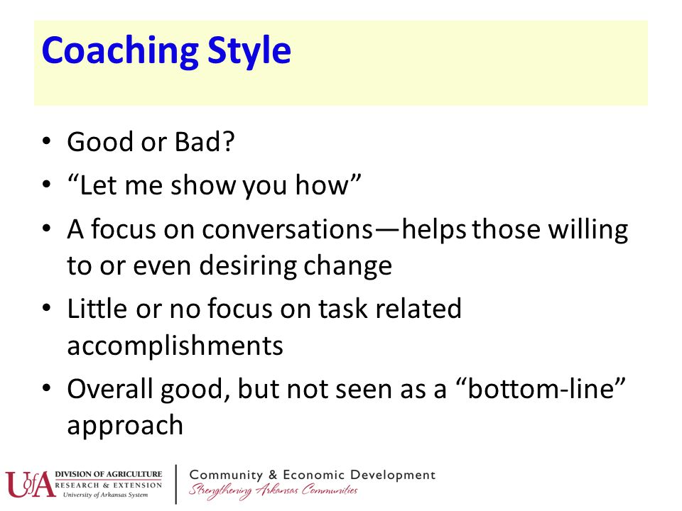 Coaching Style Good or Bad Let me show you how
