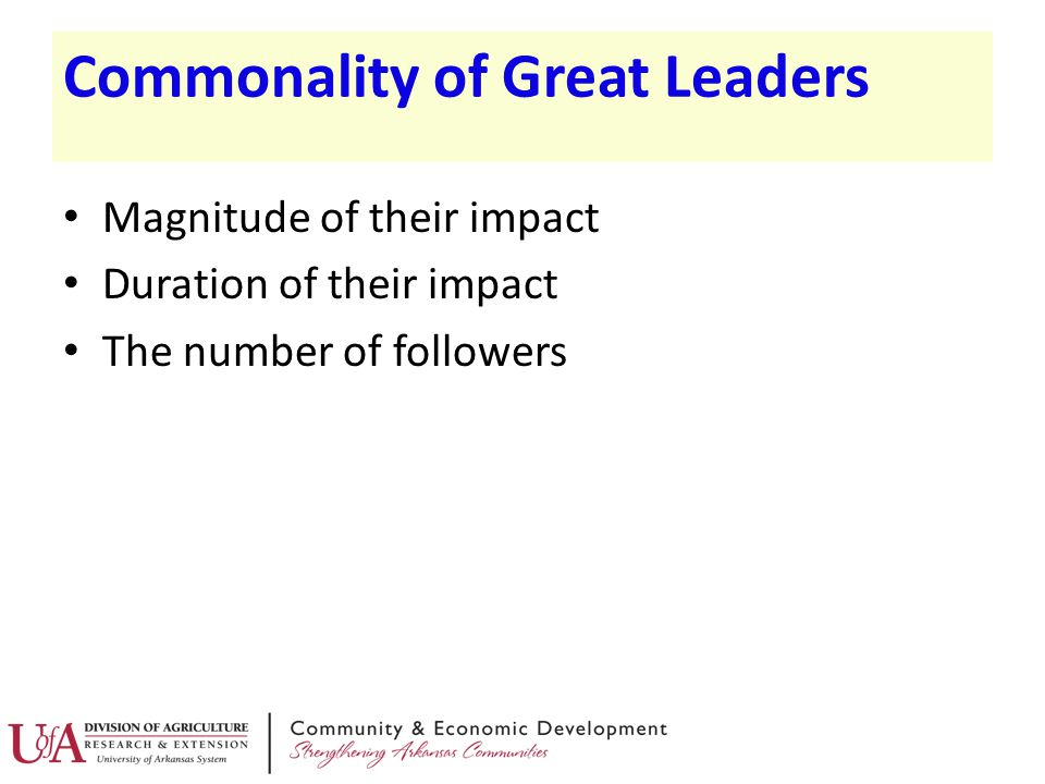 Commonality of Great Leaders