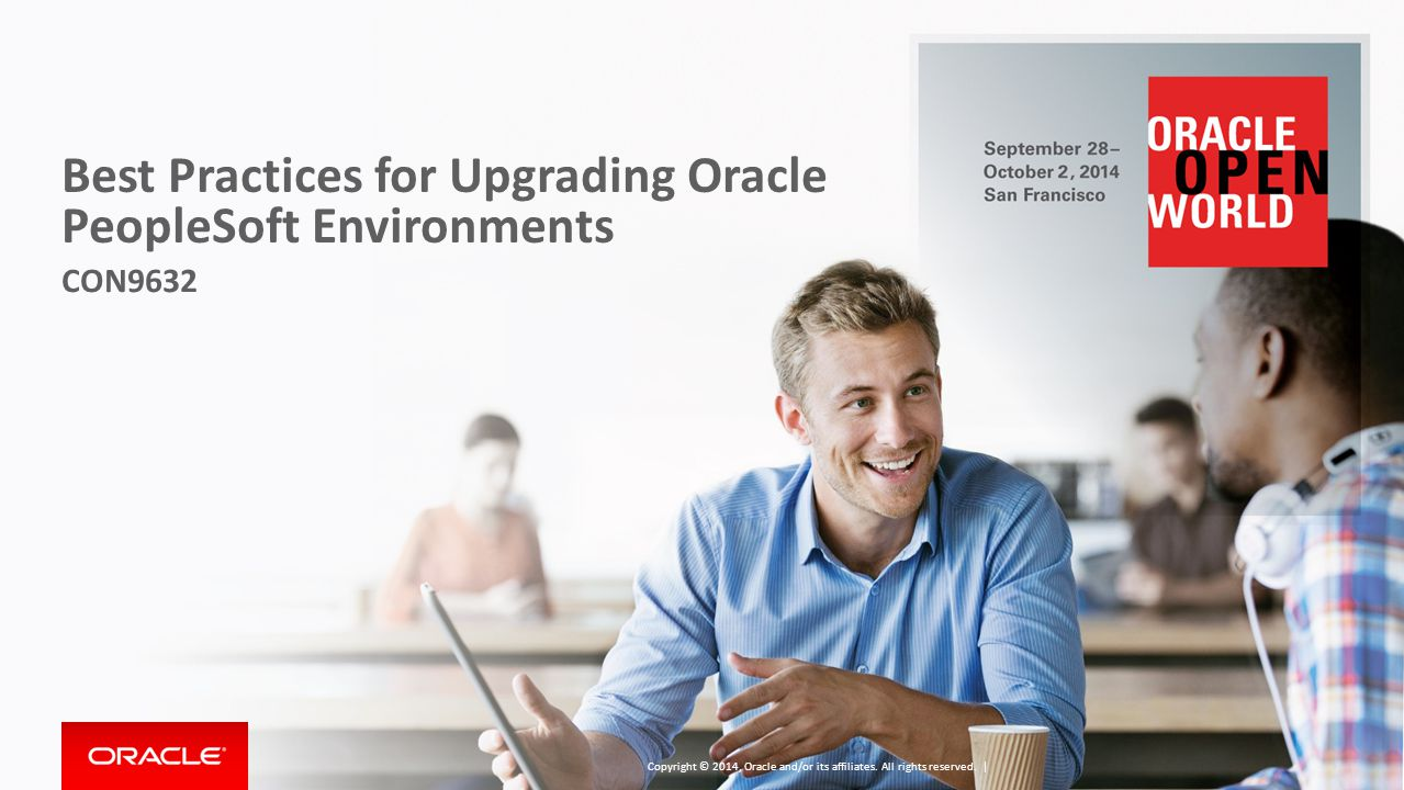 Best Practices for Upgrading Oracle PeopleSoft Environments