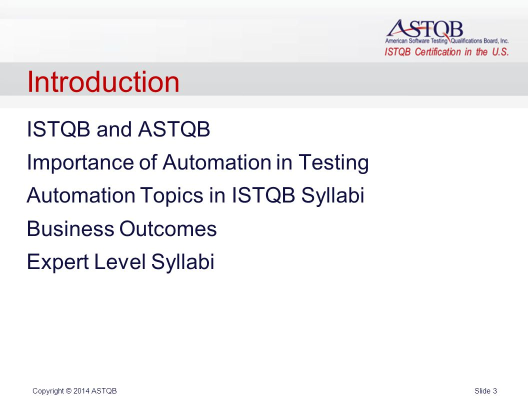 1 ppt video online download 3 introduction istqb and astqb importance of automation in testing automation topics in istqb syllabi business outcomes expert level syllabi 1betcityfo Image collections