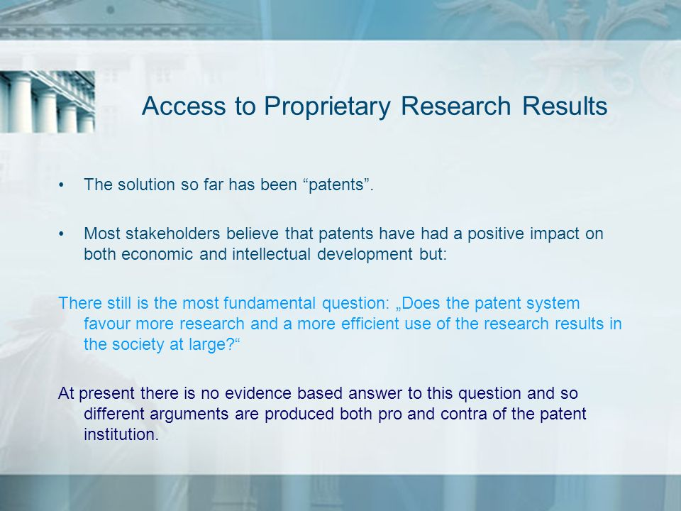Access to Proprietary Research Results