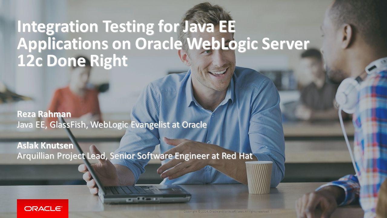 1 ppt video online download integration testing for java ee applications on oracle weblogic server 12c done right baditri Images