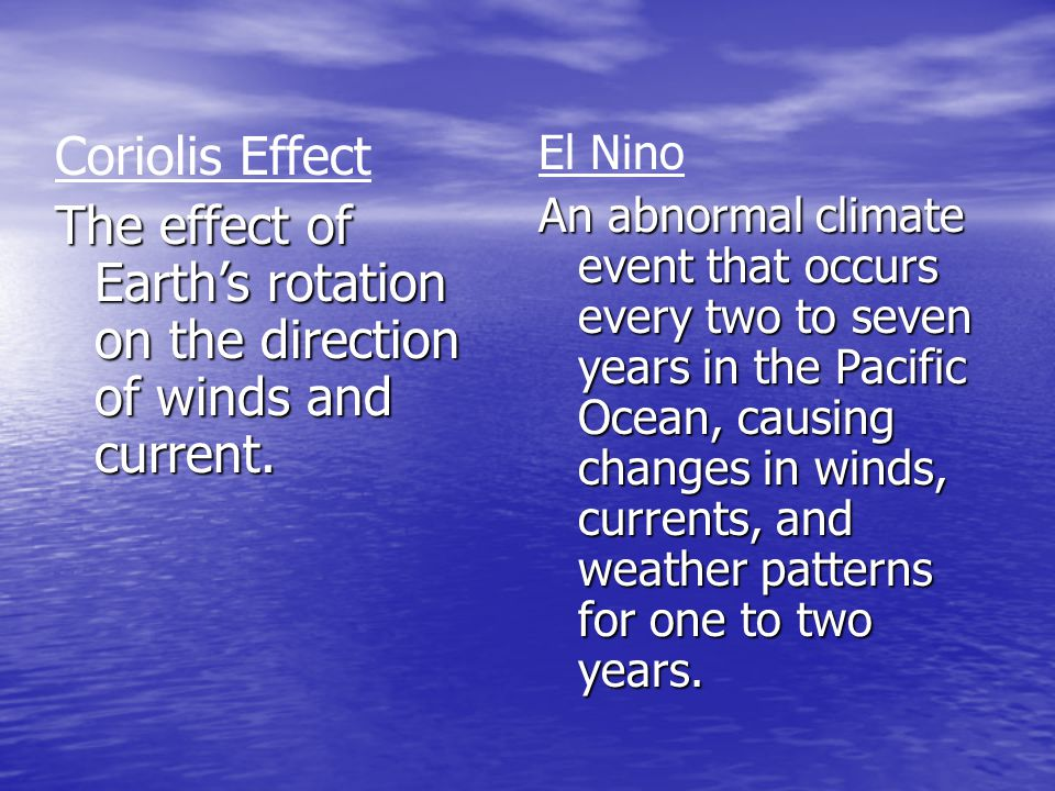 the cause of the el nino and the many biological changes that occurs Alternate upwelling of nutrient poor and nutrient rich waters off the coast of ecuador and peru are associated with el niño and la niña episodes in the tropical pacific during el niño the pycnocline is so deep that the upwelled waters come from the nutrient poor waters above the pycnocline.