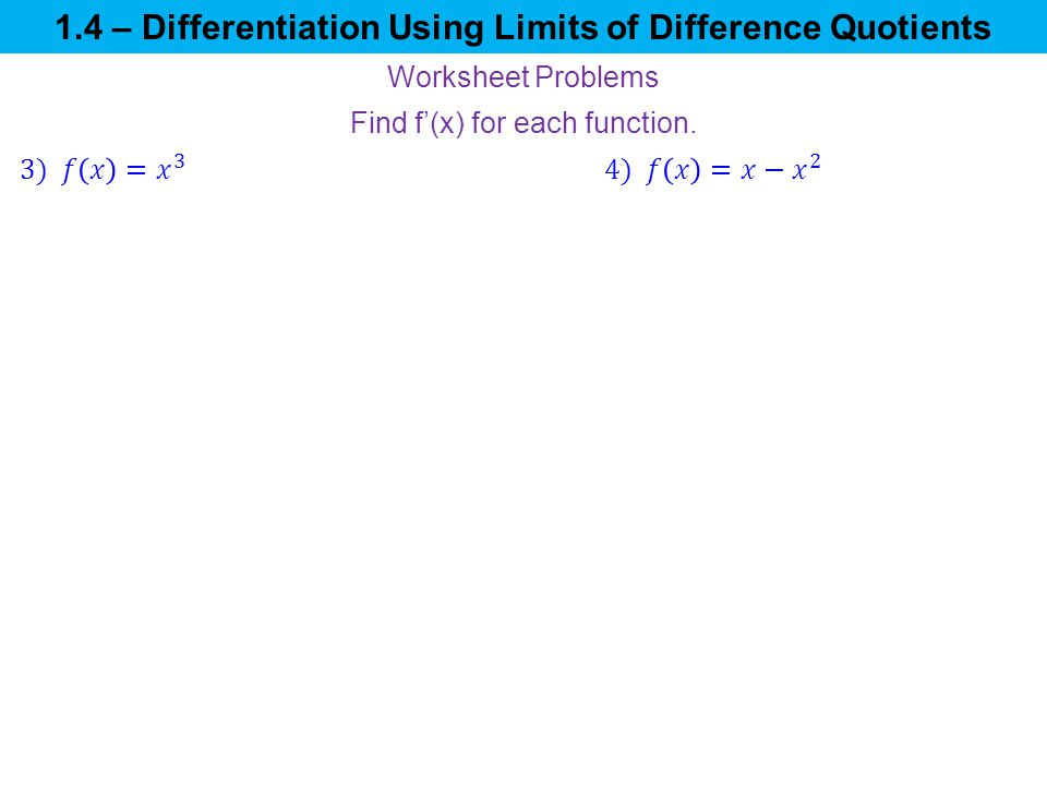 14 Differentiation Using Limits of Difference Quotients ppt – Difference Quotient Worksheet