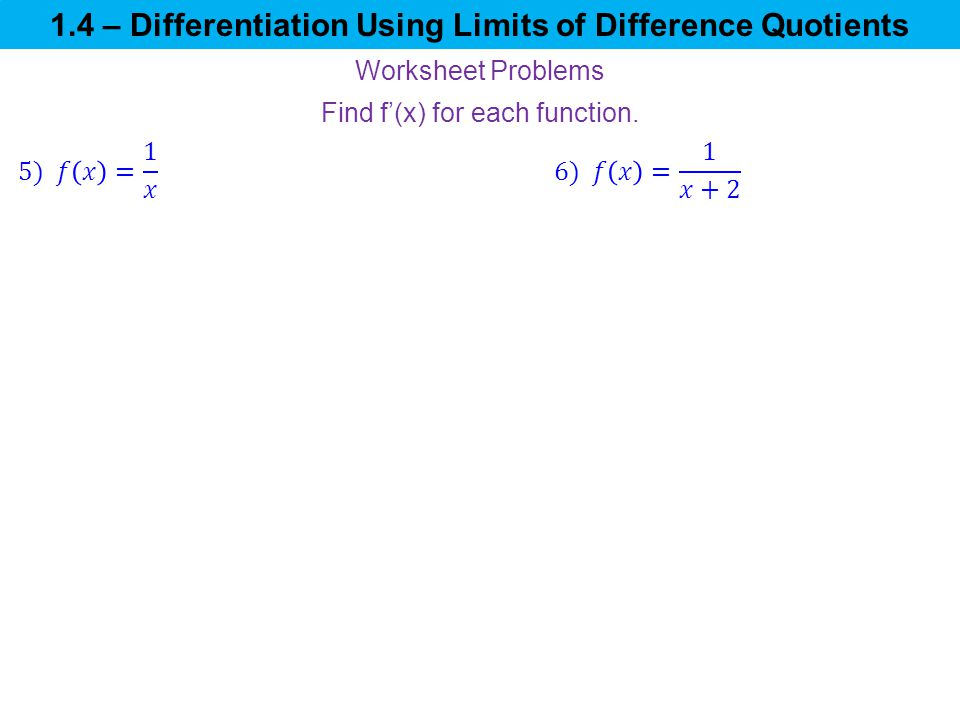 1 4 differentiation using limits of difference quotients ppt video online download. Black Bedroom Furniture Sets. Home Design Ideas