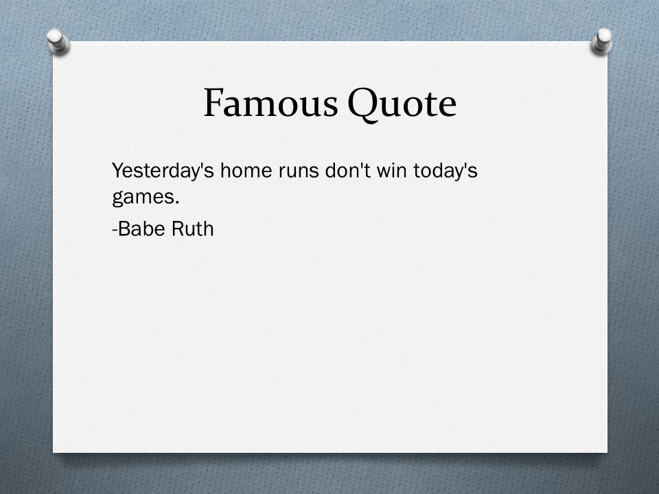 My Favorite Athlete Babe Ruth Red Sox Major League. Summer Quotes End. God Quotes Quotes. Travel Quotes China. Patama Quotes For Him English. Famous Quotes Sports. You Lost Quotes. Hurt Quotes Whatsapp. Quotes About Moving On Grey's Anatomy
