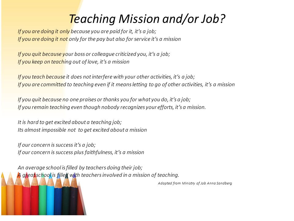 Teaching Mission and/or Job