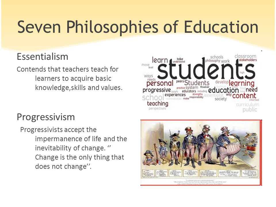 Seven Philosophies of Education