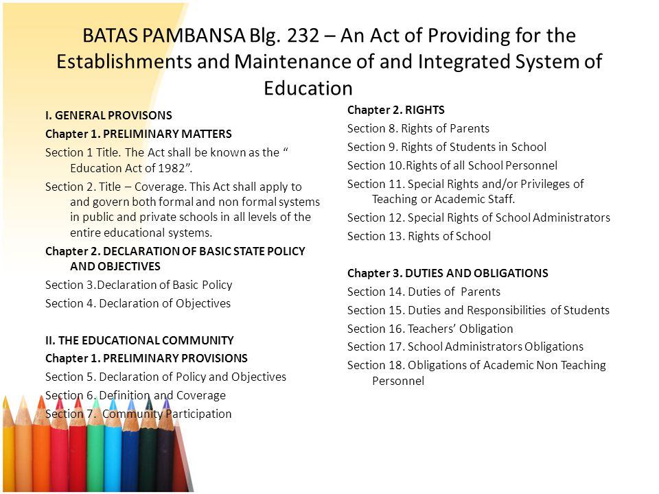 BATAS PAMBANSA Blg. 232 – An Act of Providing for the Establishments and Maintenance of and Integrated System of Education