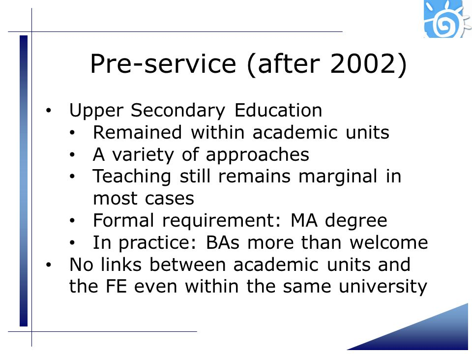 Pre-service (after 2002) Upper Secondary Education