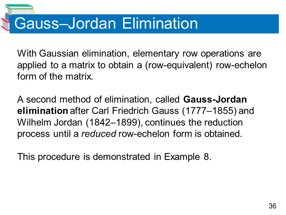Gauss–Jordan Elimination