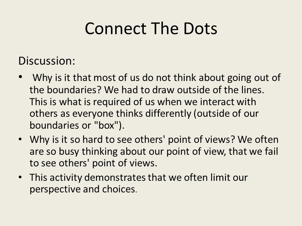 Connect The Dots Discussion: