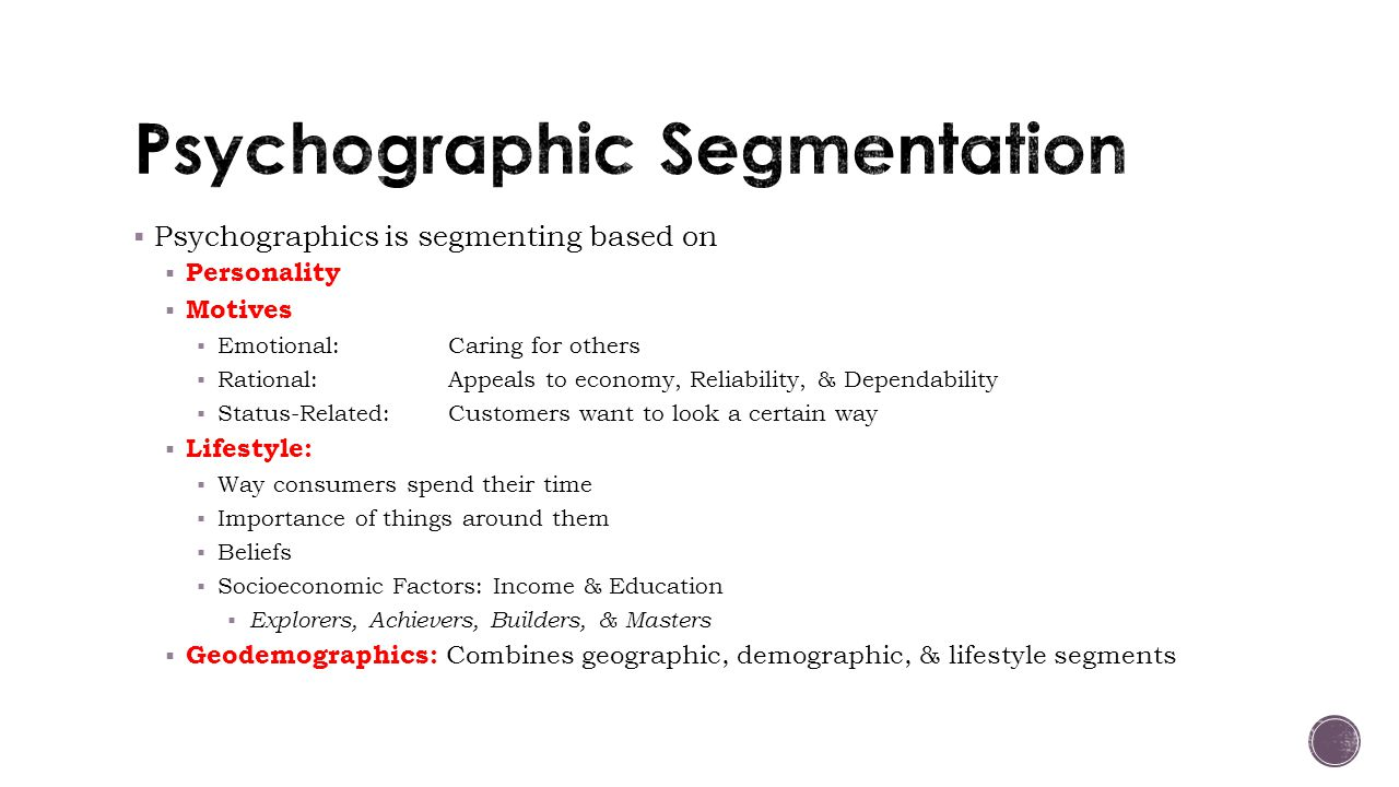 market segmentation profile psychographic behavioral 2010-8-20  32 market segmentation,  profile, psychographic and  profile segmentation variables allow customer groups to be classified in such a way.