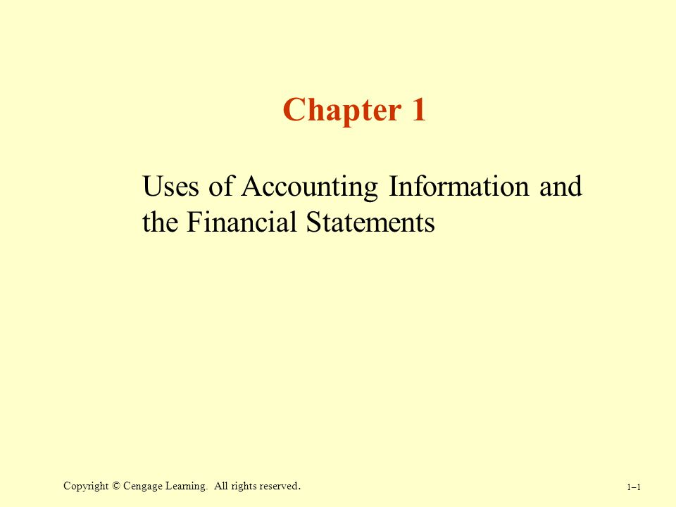 Uses of Accounting Information and the Financial Statements
