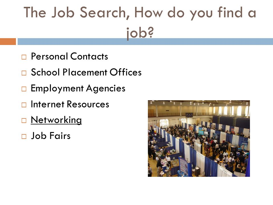 The Job Search, How do you find a job