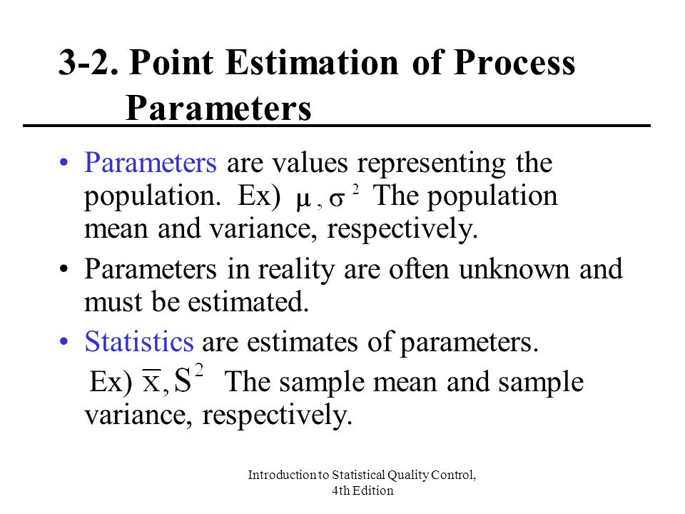 3-2. Point Estimation of Process Parameters