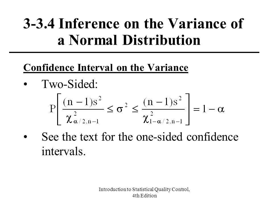 3-3.4 Inference on the Variance of a Normal Distribution