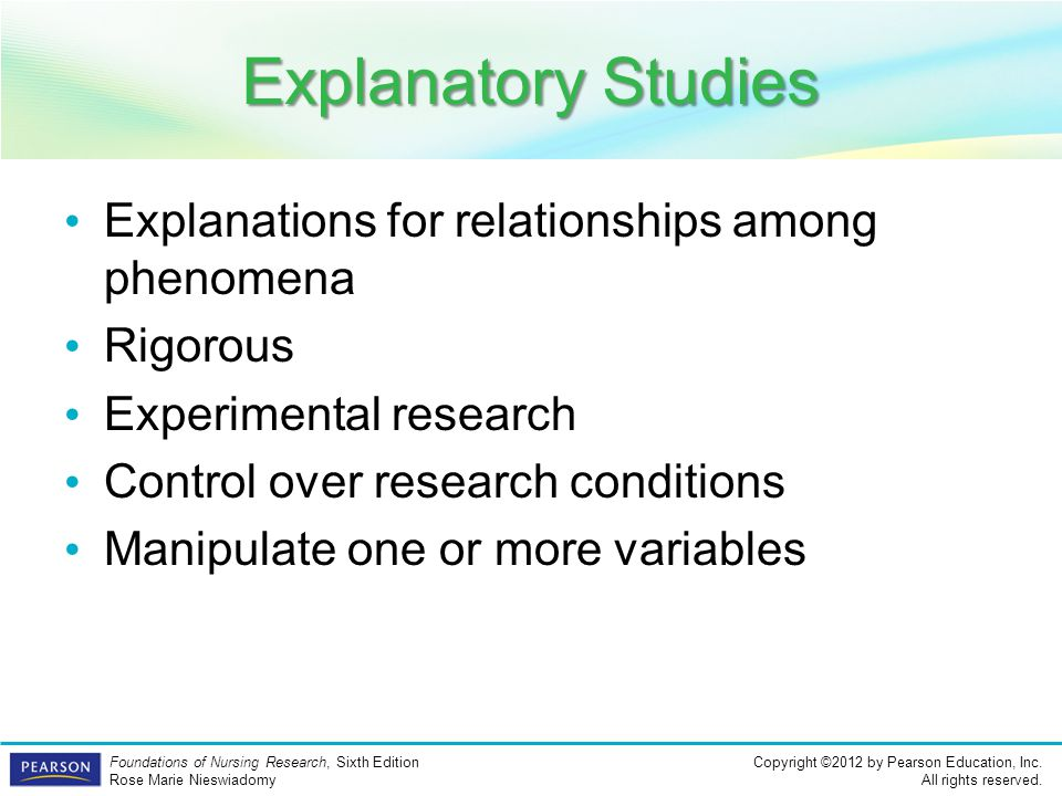 Explanatory Studies Explanations for relationships among phenomena