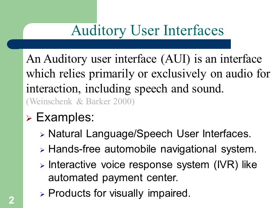 Auditory User Interfaces Ppt Video Online Download