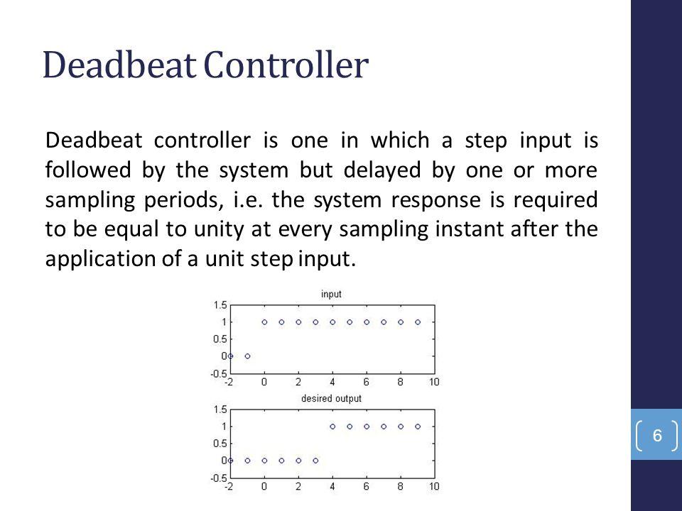 discrete controller design  deadbeat  u0026 dahlin controllers