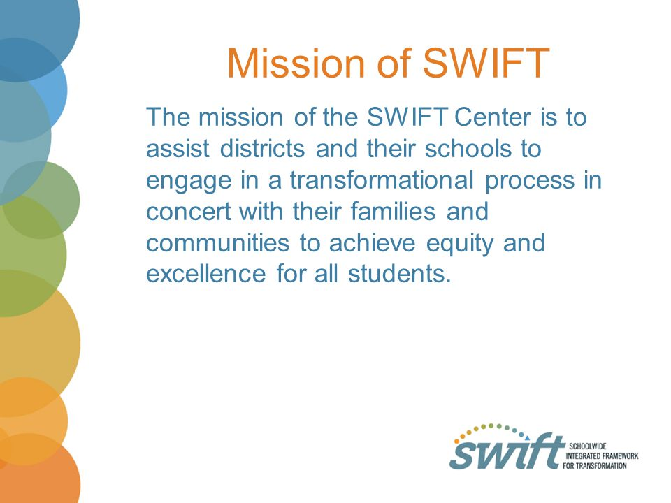 Mission of SWIFT