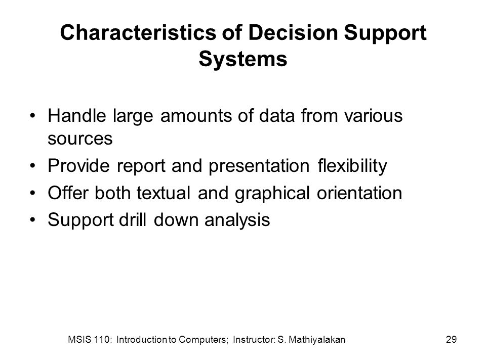 Characteristics of Decision Support Systems