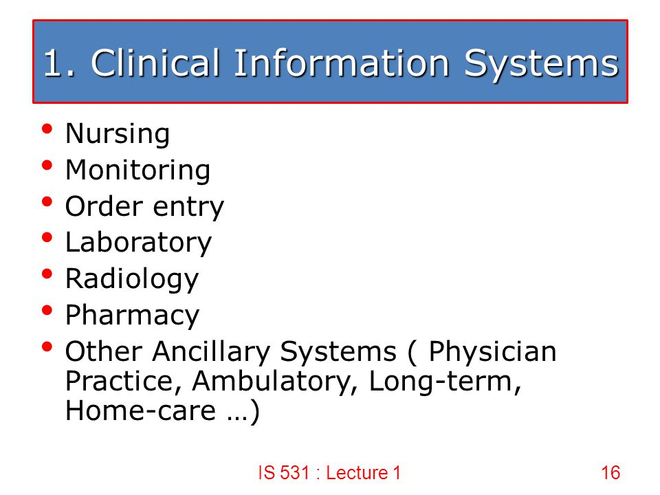 1. Clinical Information Systems