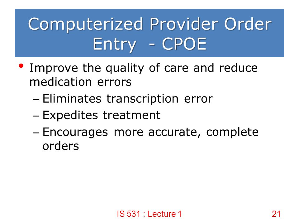 Computerized Provider Order Entry - CPOE