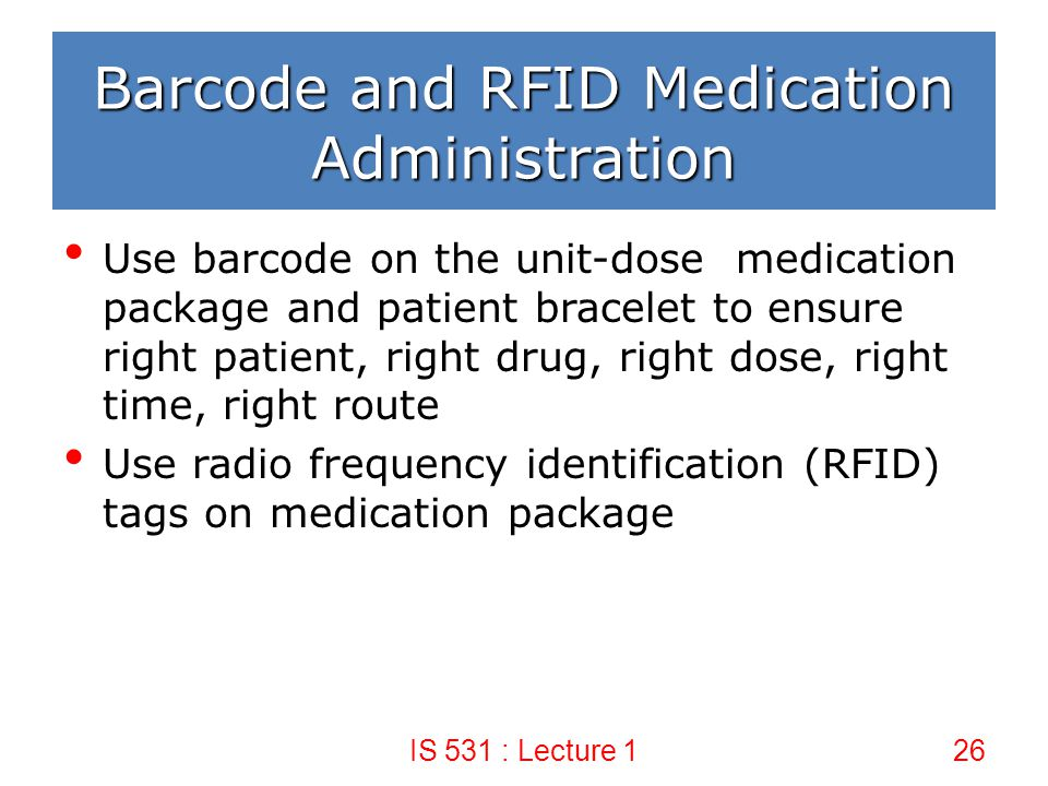 Barcode and RFID Medication Administration