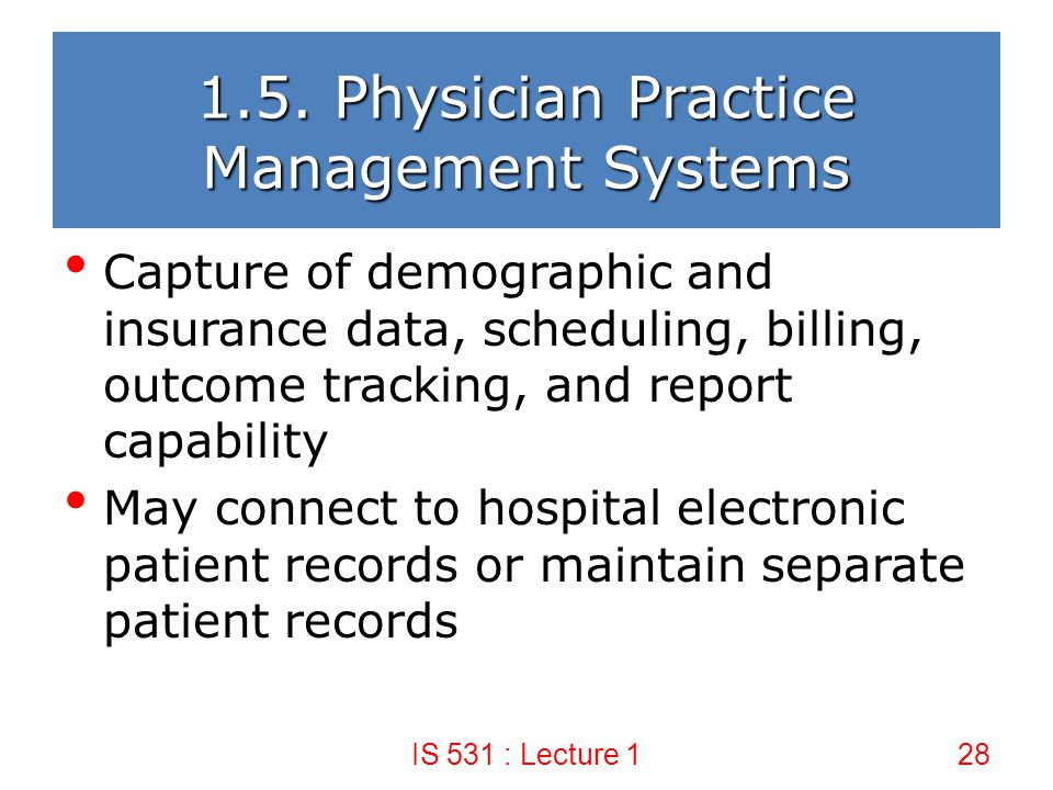 1.5. Physician Practice Management Systems