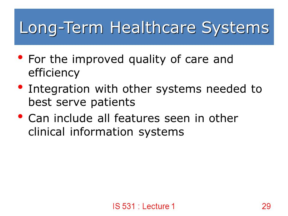 Long-Term Healthcare Systems