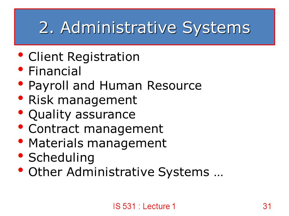 2. Administrative Systems