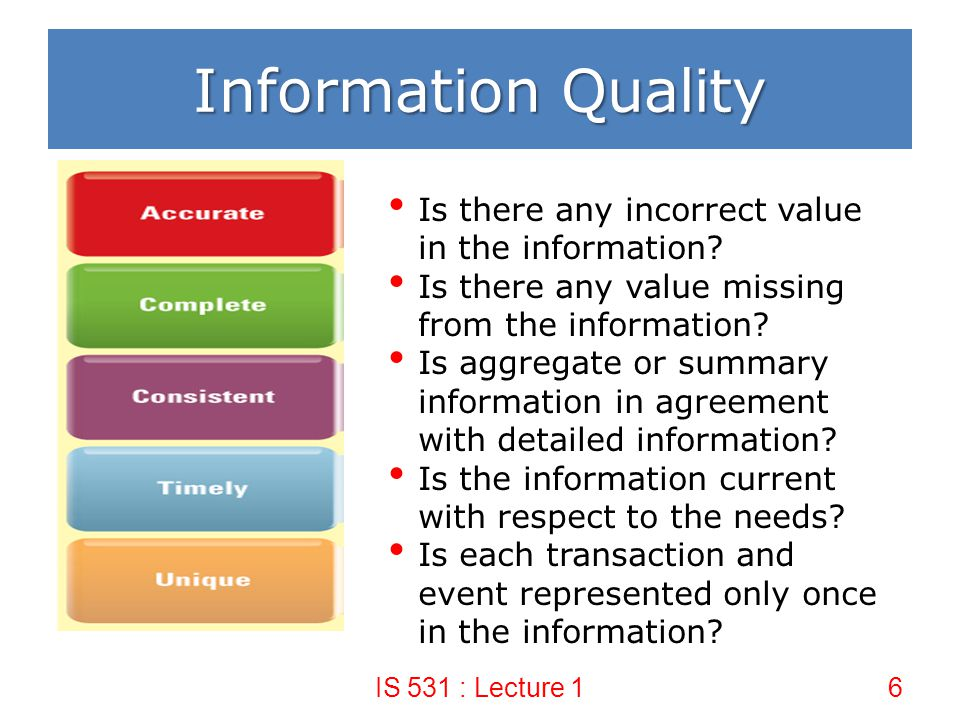 Information Quality Is there any incorrect value in the information