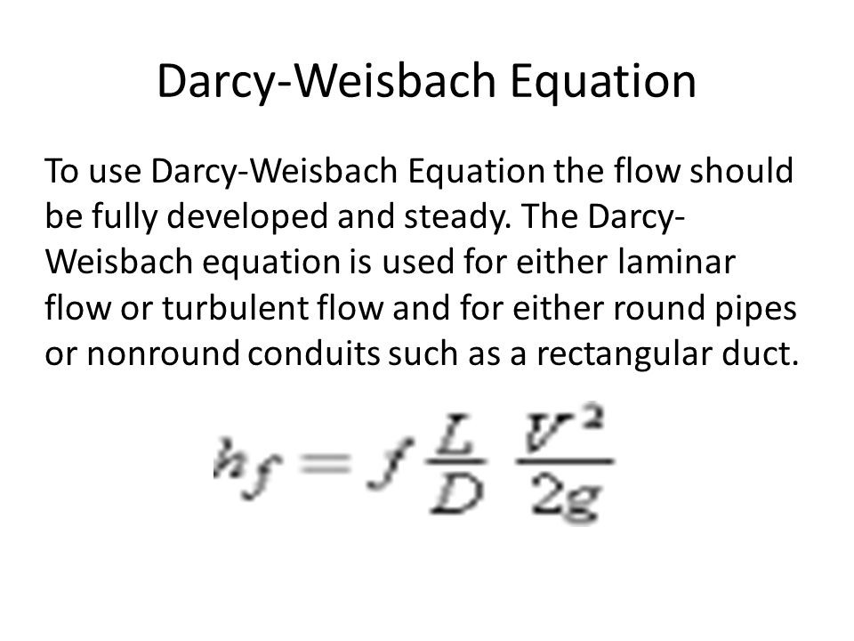 Darcy-Weisbach Equation