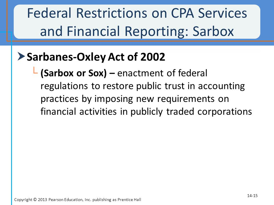 Federal Restrictions on CPA Services and Financial Reporting: Sarbox