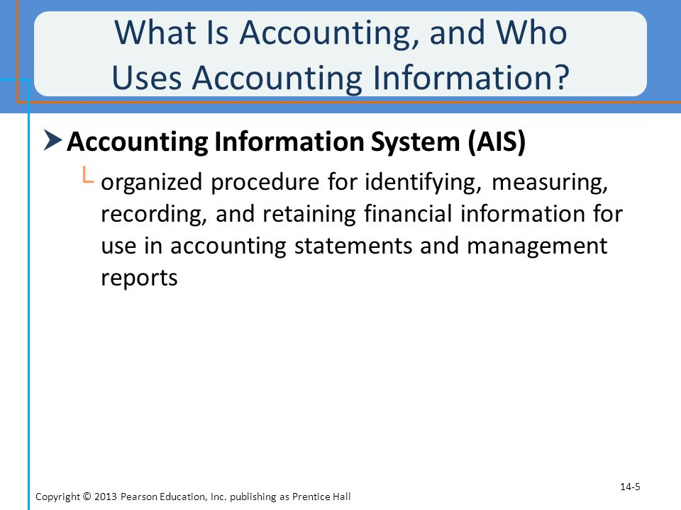 What Is Accounting, and Who Uses Accounting Information
