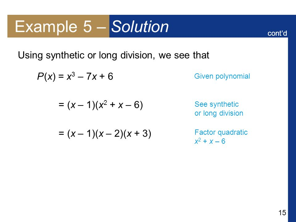 Long division of polynomials ppt video online download example 5 solution using synthetic or long division we see that ccuart Images