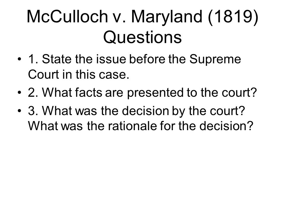 mc culloch vs maryland essay Mcculloch vs the state of maryland essays: over 180,000 mcculloch vs the state of maryland essays order plagiarism free custom written essay.