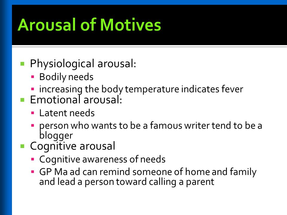 an overview of the sources of arousal motivation and emotional arousal Assumptions of the arousal theory of motivation  arousal theory arousal theory of motivation motivation in psychology psychology notes  theories of emotion in .
