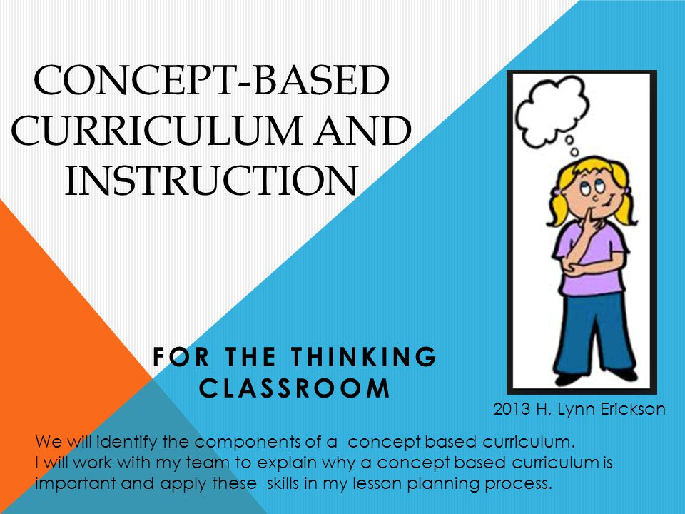 Concept Based Curriculum And Instruction Ppt Video Online Download