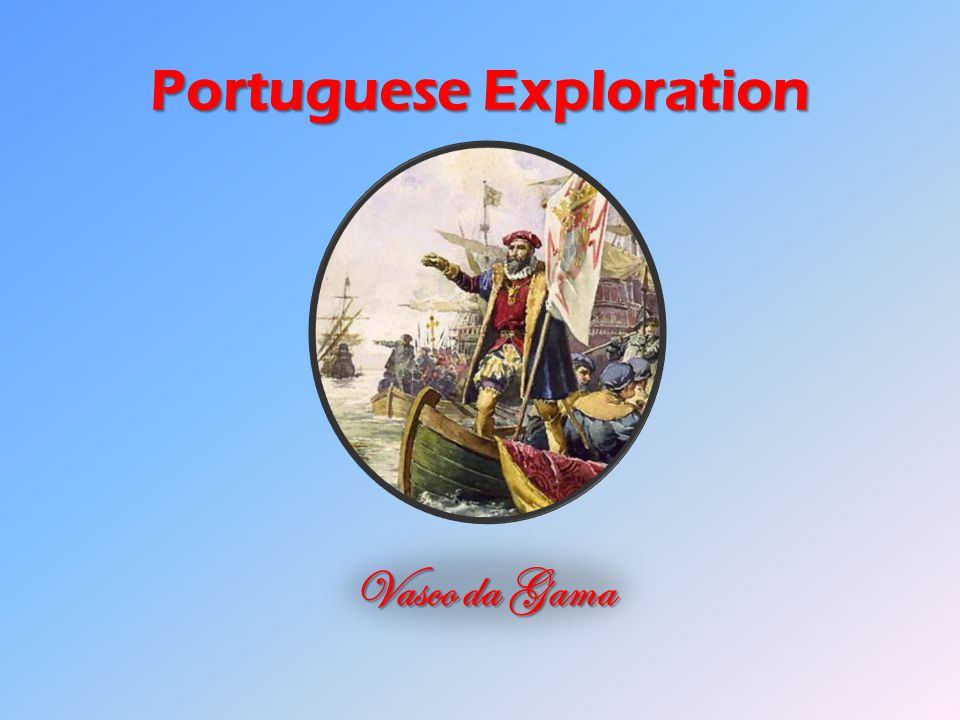 Ch 19 Age Of Exploration Slides: The Age Of Exploration Chapter Ppt Download