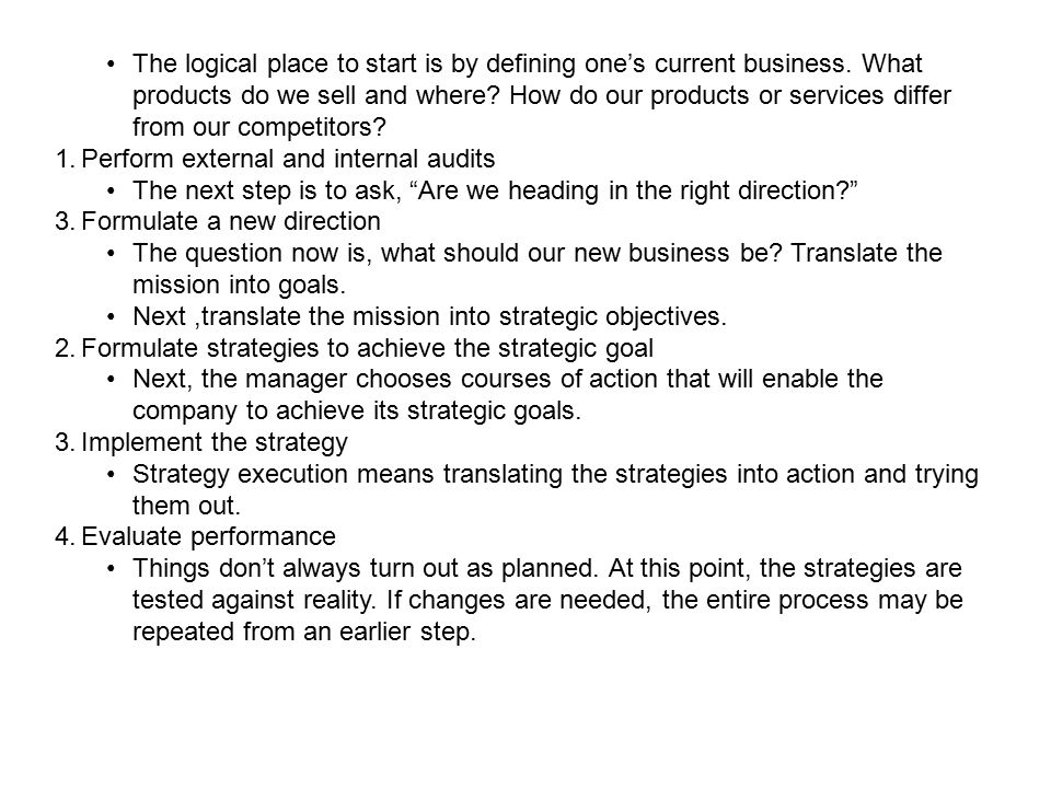 The logical place to start is by defining one's current business