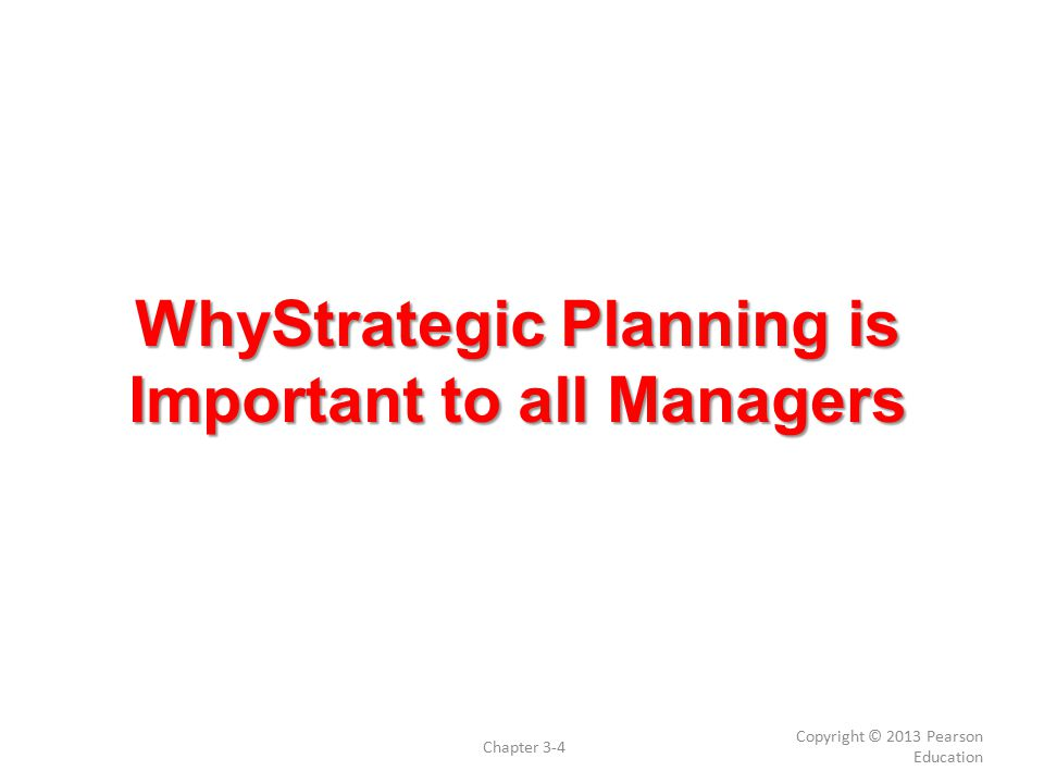 WhyStrategic Planning is Important to all Managers