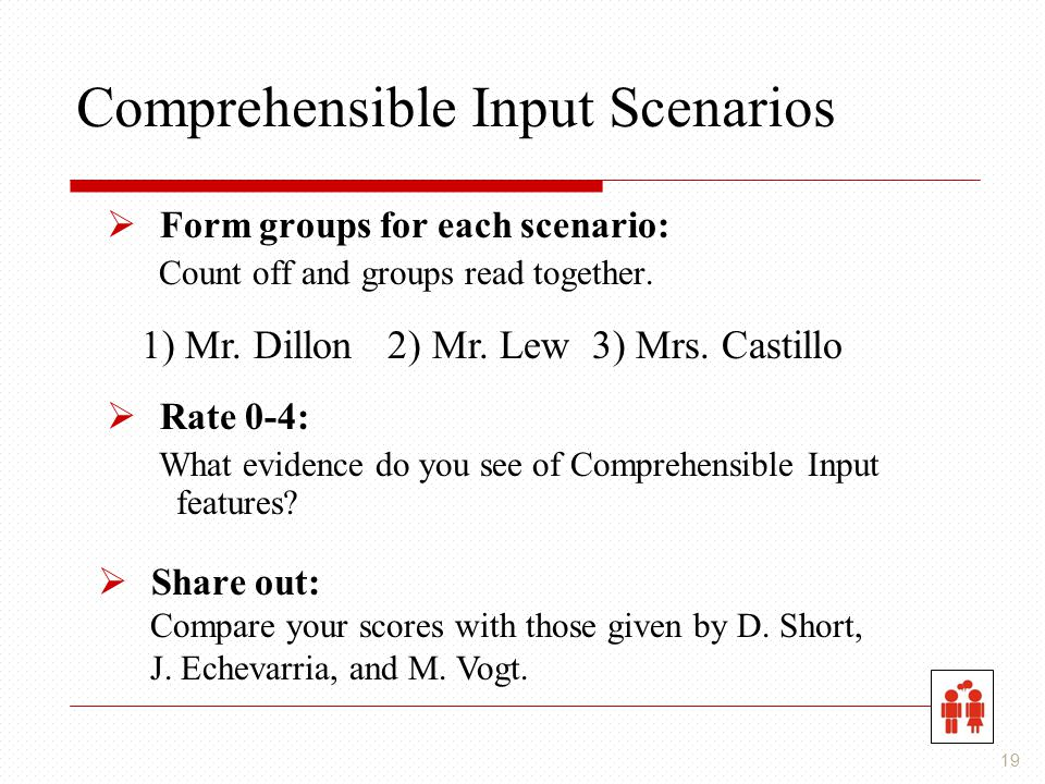 Comprehensible Input Scenarios