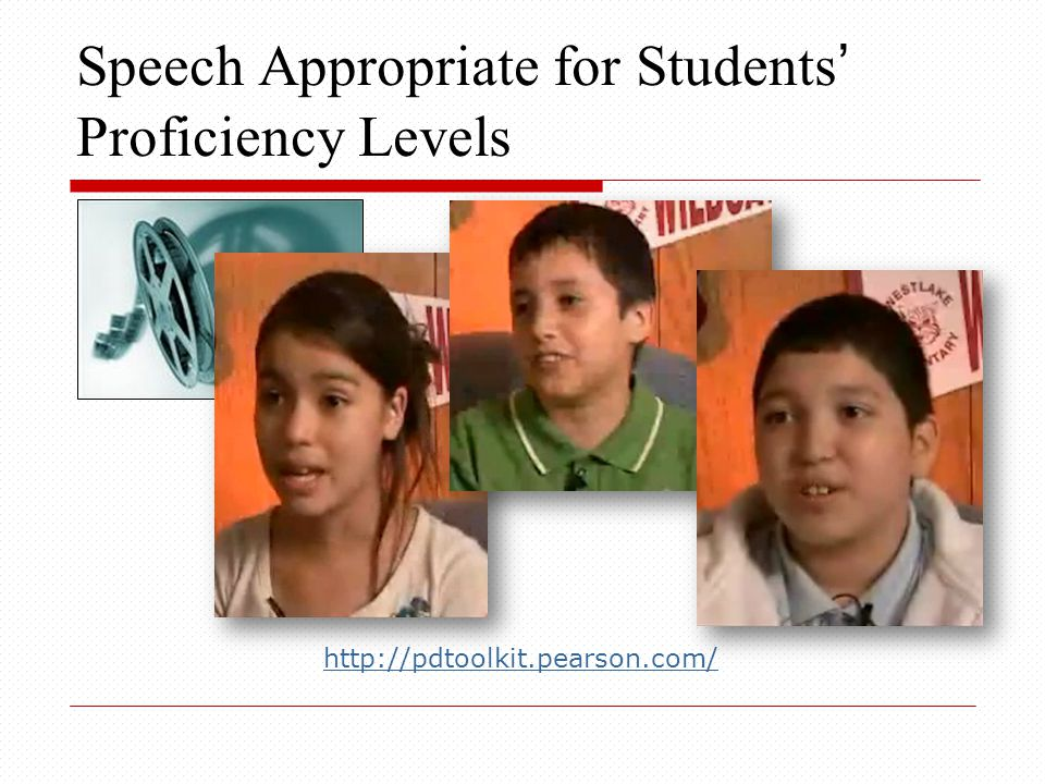 Speech Appropriate for Students' Proficiency Levels