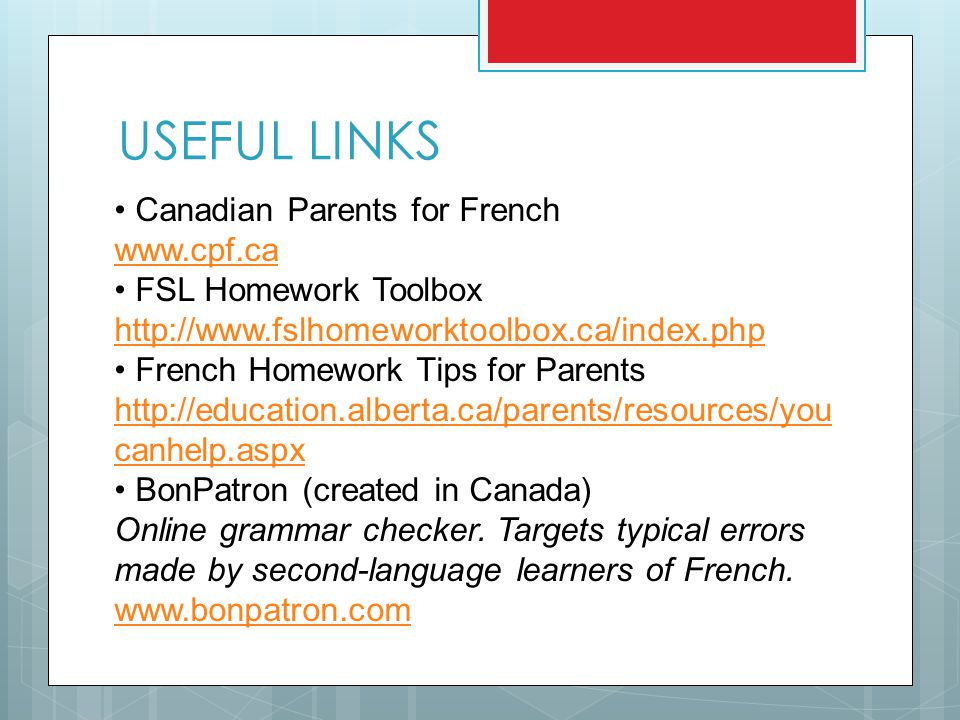 USEFUL LINKS Canadian Parents for French